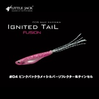 Little Jack - IGNITED TAIL FUSION 0.8g