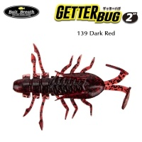Силиконова примамка Bait Breath U30 Getter Bug 139 Dark Red